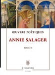 Œuvres Poétiques Tome 2 (Annie Salager)